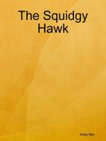 The Squidgy Hawk