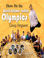 Show Me The World Eskimo-Indian Olympics