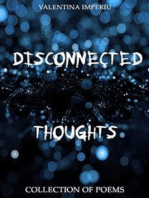 Disconnected Thoughts