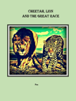 Cheetah, Lion and the Great Race