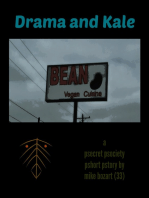 Drama and Kale