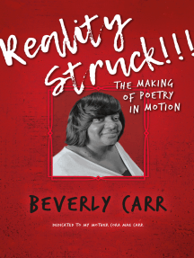 Reality Struck!!! THE MAKING OF POETRY IN MOTION: Dedicated to my mother Cora Mae Carr