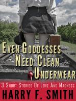 Even Goddesses Need Clean Underwear