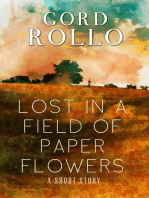 Lost in a Field of Paper Flowers