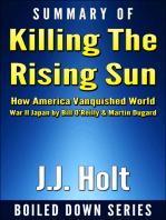Summary of Killing the Rising Sun