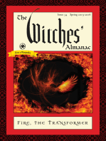 The Witches' Almanac: Issue 34, Spring 2015 to Spring 2016: Fire: The Transformer