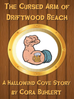 The Cursed Arm of Driftwood Beach