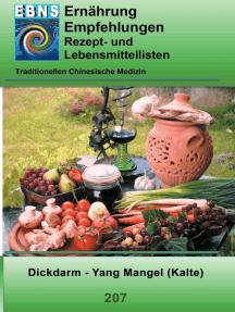 Ernährung - TCM - Dickdarm - Yang Mangel (Kälte): TCM-Ernährungsempfehlung - Dickdarm - Yang Mangel (Kälte)