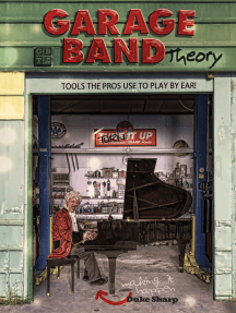 GARAGE BAND THEORY - TOOLS the PRO'S USE to PLAY BY EAR: music theory-learn to read & play by ear, tab & notation for guitar, mandolin, banjo, ukulele, piano, beginner & advanced lessons, improvisation, chords & scales for jazz and blues