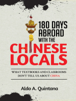 180 Days Abroad with the Chinese Locals: What Textbooks and Classrooms Don't Tell Us About China