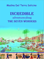 Incredible Adventures Along the Seven Wonders (Part two)