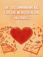 The Ten Commandments for the New Creation in Christ