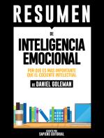 Inteligencia Emocional: Por Que Es Mas Importante Que El Cociente Intelectual (Emotional Intelligence) - Resumen Del Libro De Daniel Goleman