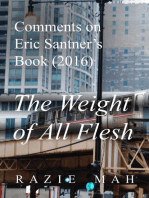 Comments on Eric Santner's Book (2016) The Weight of All Flesh