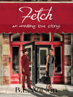 Fetch, an Unwilling Love Story