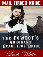 The Cowboy's Arrogant Beautiful Bride (Mail Order Bride)
