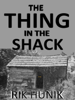 The Thing In The Shack