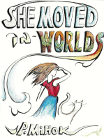 She Moved In Worlds - Part 1