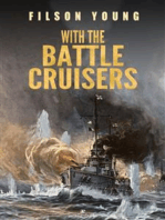 With the Battle Cruisers