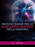 Metodo Radar per lo sviluppo rapido della memoria