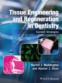 Tissue Engineering and Regeneration in Dentistry: Current Strategies