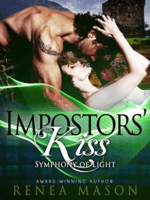 Impostors' Kiss: Symphony of Light, #2