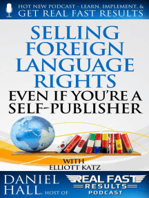 Selling Foreign Language Rights Even If You're A Self-Publisher: Real Fast Results, #14
