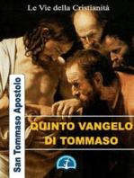 Quinto Vangelo di Tommaso