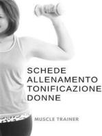 Schede Allenamento Tonificazione per Donne