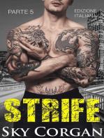 Strife (Parte 5)
