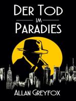Der Tod im Paradies