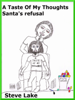 A Taste Of My Thoughts Santa's Refusal