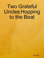 Two Grateful Uncles Hopping to the Beat