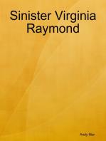 Sinister Virginia Raymond