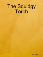 The Squidgy Torch