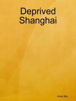 Deprived Shanghai
