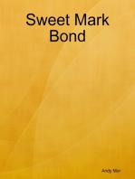Sweet Mark Bond