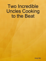 Two Incredible Uncles Cooking to the Beat