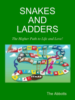 Snakes and Ladders - The Higher Path to Life and Love!