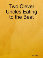 Two Clever Uncles Eating to the Beat