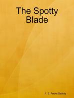 The Spotty Blade