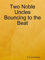Two Noble Uncles Bouncing to the Beat