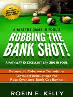 Robbing the Bank Shot