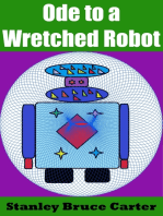 Ode to a Wretched Robot