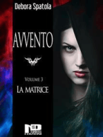 Avvento - La Matrice (Volume 3)
