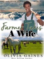 Farmer Takes A Wife