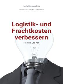 bwlBlitzmerker: Logistik- und Frachtkosten verbessern: Frachten und KEP