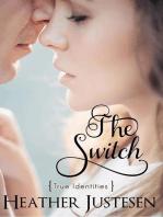 The Switch (True Identities Book 2)