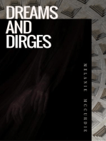 Dreams and Dirges