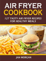 Air Fryer Cookbook:127 Tasty Air Fryer Recipes for Healthy Meals